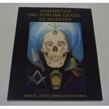 Vademécum del Sublime Grado de Maestro
