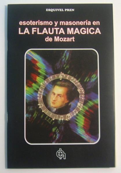Esoterismo y Masonería en La Flauta Mágica de Mozart