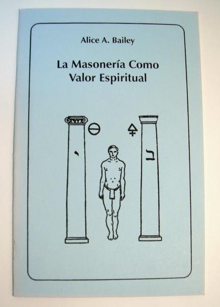 La Masonería Como Valor Espiritual