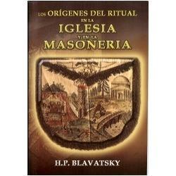 Los Orígenes del Ritual en la Iglesia y en la Masonería
