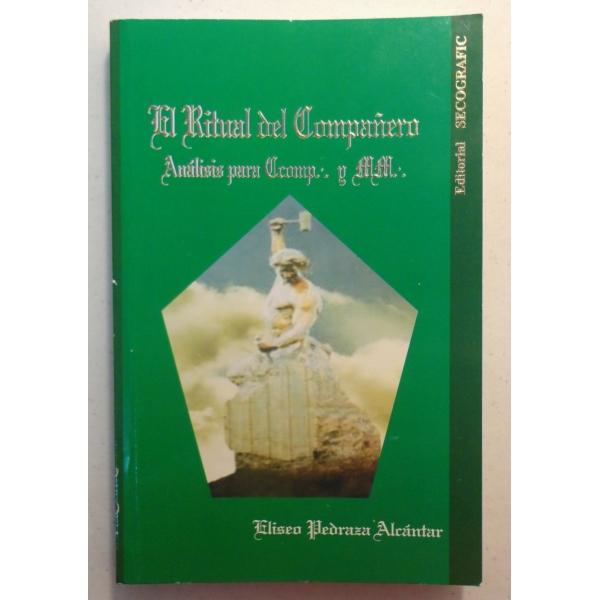 El Ritual del Compañero - Anális para Ccomp:. y MM:.