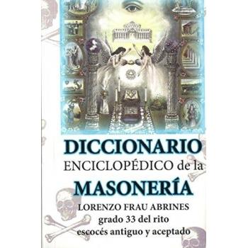 Diccionario Enciclopedico Abreviado de la Masonería